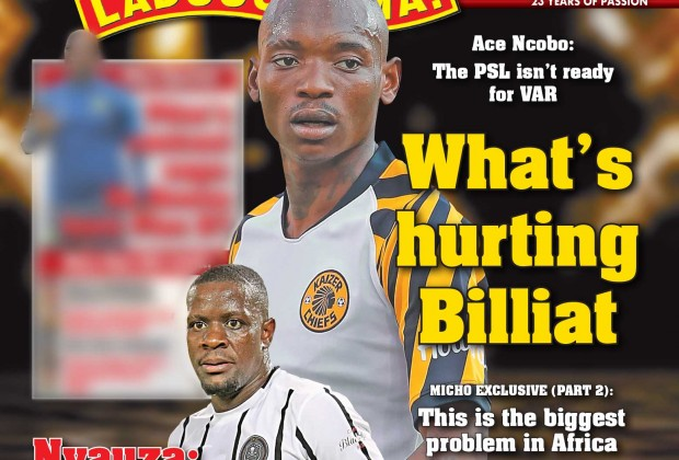 In This Week S Edition Of Soccer Laduma Edition 1167